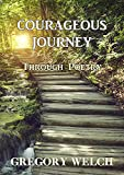 Courageous Journey: Through Poetry (English Edition)