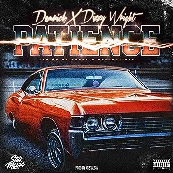 Patience (feat. Dizzy Wright)
