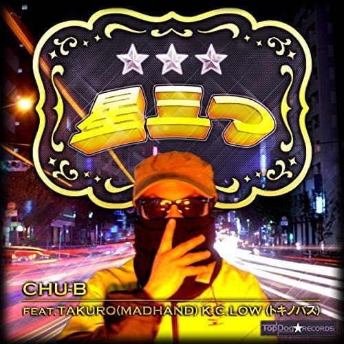 CHU-B feat. Takuro & K-C-LOW