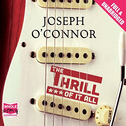 The Thrill of It All audiobook cover art
