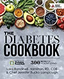 Best Cookbooks For Diabetics - The Diabetes Cookbook: 300 Healthy Recipes for Living Review