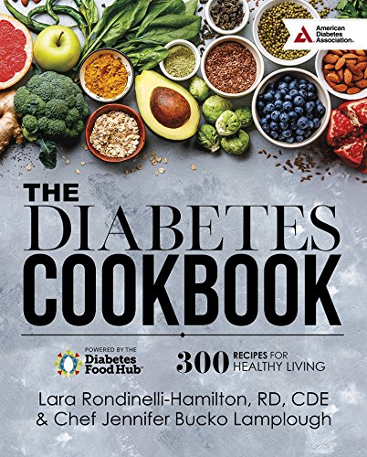 Download The Diabetes Cookbook: 300 Healthy Recipes for Living Powered by the Diabetes Food Hub 1580406807