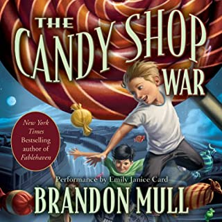 The Candy Shop War                   By:                                                                                                                                 Brandon Mull                               Narrated by:                                                                                                                                 Emily Janice Card                      Length: 10 hrs and 26 mins     851 ratings     Overall 4.5