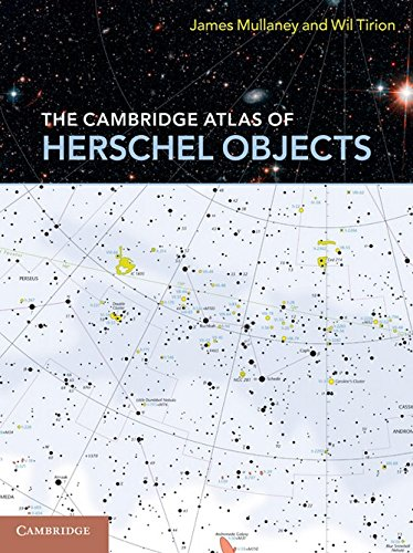 The Cambridge Atlas Of Herschel Objects Spiral Bound