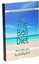 The Bali Diet: Mind. Body. Soul.