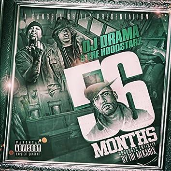 DJ Drama Presents: 56 Months