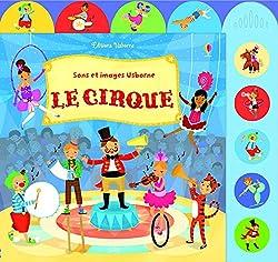 Le cirque Sons et images Usborne