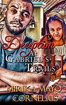 Deception at Gabriel's Trails 3 (The Gabriel's Trails Series Book 9) by [Mirika Mayo Cornelius]