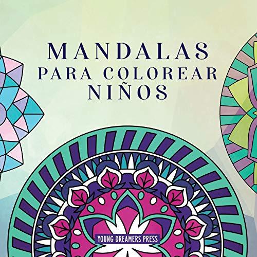 Mandalas para colorear niños: Libro para colorear con mandalas divertidos, fáciles y relajantes para niños, niñas y principiantes: 2 (Cuadernos para colorear niños)