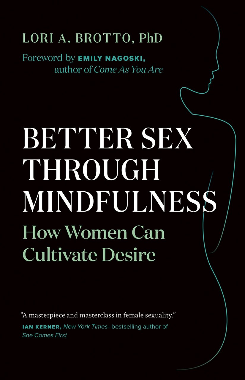 Image OfBetter Sex Through Mindfulness: How Women Can Cultivate Desire