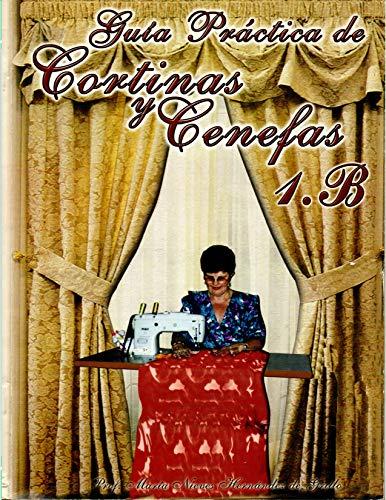 Libro de cortina y cenefa: guia practica de cortina y cenefa 1B...
