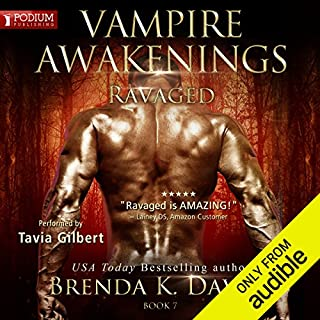 Ravaged     The Vampire Awakenings series, Book 7              By:                                                                                                                                 Brenda K. Davies                               Narrated by:                                                                                                                                 Tavia Gilbert                      Length: 10 hrs and 36 mins     120 ratings     Overall 4.8