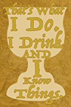 Gotham City Online Thats What I Do. I Drink and I Know Things. TV Show Poster 12x18 inch