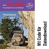 GPS-Offroad-Tourenbuch Westalpen / Gardasee 30 Routen incl. Code für Datendownload mit Tracks fürs Navi