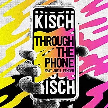 Through The Phone (feat. Joell Fender)