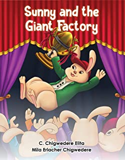 Sunny and the Giant Factory