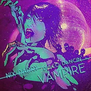 Disco Dancin Vampire