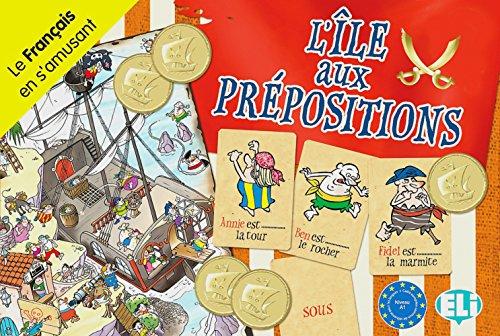 Klett Sprachen GmbH L'Île aux prépositions: Spielbrett mit Zubehör. faltbares Spielbrett, 66 Spielkarten, 60 Goldstücke, Anleitung