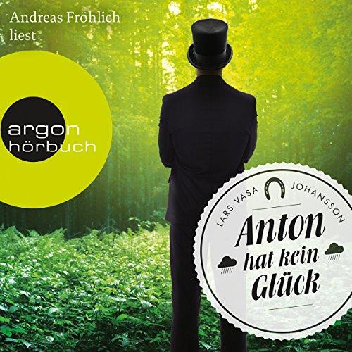 Anton hat kein Glück Titelbild