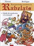 Les truculentes aventures de Rabelais Tome 1 - Salade de spadassins à la Léonard