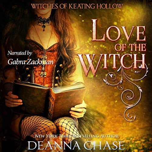 Love of the Witch Audiobook By Deanna Chase cover art