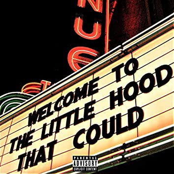 Welcome to the Little Hood That Could