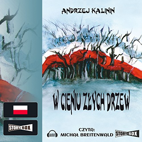 W cieniu zlych drzew audiobook cover art
