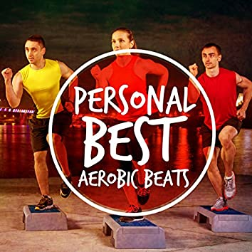 Personal Best Aerobic Beats