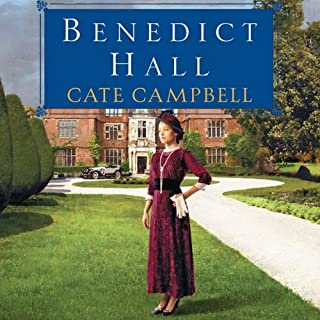 Benedict Hall                   By:                                                                                                                                 Cate Campbell                               Narrated by:                                                                                                                                 Polly Lee                      Length: 15 hrs and 5 mins     12 ratings     Overall 4.1