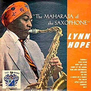 The Maharaja of the Saxophone