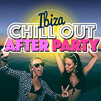 Ibiza Chill out Afterparty