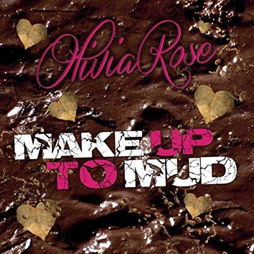 Make Up to Mud