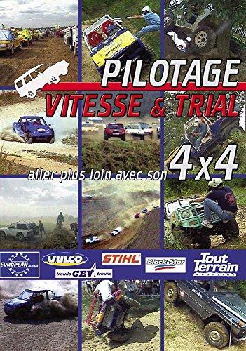 Pilotage vitesse et trial, allez plus loin avec son 4x4 [Francia] [DVD]