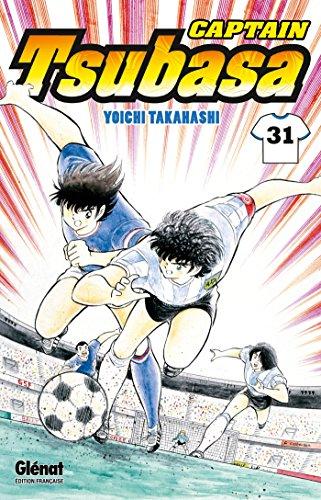 Captain Tsubasa - Tome 31: Japon vs France : que le duel commence !!