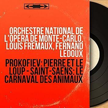 Prokofiev: Pierre et le loup - Saint-Saëns: Le carnaval des animaux (Collection trésors, mono version)