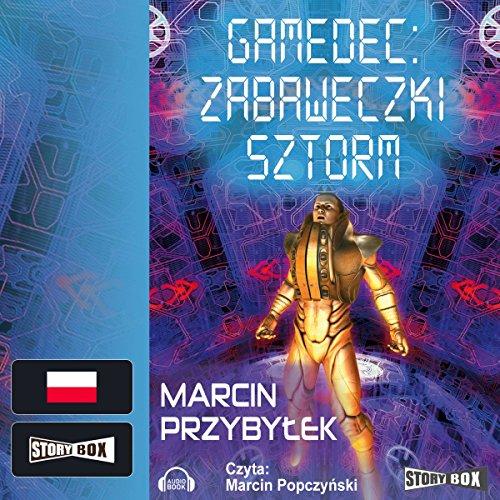 Zabaweczki Sztorm (Gamedec 3.2) cover art