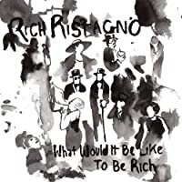 What Would It Be Like to Be Rich [12 inch Analog]