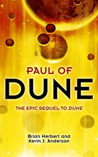 Paul of Dune: The epic sequel to Dune