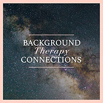 Background Therapy Connections