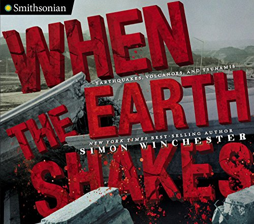 Compare Textbook Prices for When the Earth Shakes: Earthquakes, Volcanoes, and Tsunamis Smithsonian  ISBN 9780670785360 by Winchester, Simon