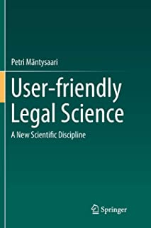 User-friendly Legal Science: A New Scientific Discipline