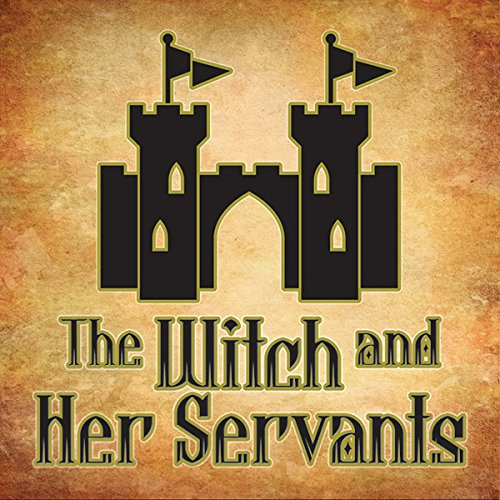 The Witch and Her Servants audiobook cover art