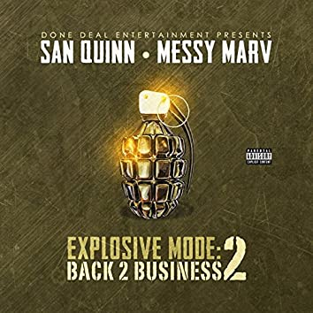 Explosive Mode 2: Back 2 Business