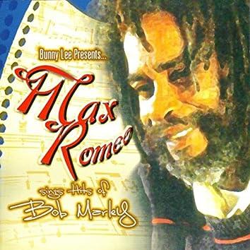 Max Romeo Sings Hits of Bob Marley