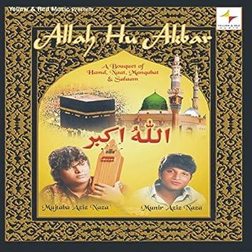 Allah Hu Akbar (A Bouquet of Hamd, Naat, Manqabat & Salaam)