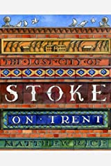 The Lost City of Stoke-on-Trent Hardcover