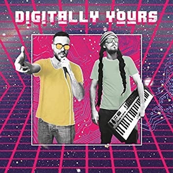 Digitally yours