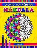 Mándala colorea por números: Un libro de actividades con 31 mandalas para colorear para todas las edades (Spanish Edition)