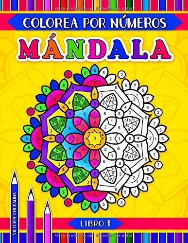 Mándala colorea por números: Un libro de actividades con 31 mandalas para colorear para todas las edades