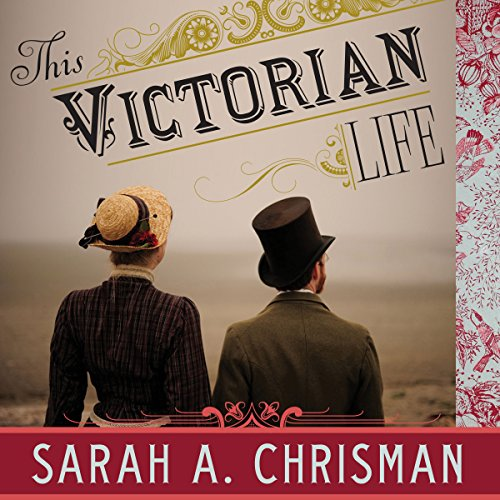This Victorian Life audiobook cover art